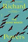 The Echo Maker A Novel