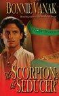 The Scorpion  the Seducer