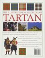 The Illustrated Encyclopedia of Tartan A Complete History And Visual Guide To Over 400 Famous Tartans