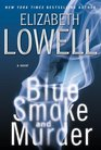 Blue Smoke and Murder (St. Kilda Consulting, Bk 4)