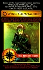 Wing Commander: The Novel (Movie Universe, Book 1)