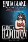 Anita Blake Vampire Hunter Guilty Pleasures Ultimate Collection