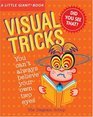 A Little Giant Book Visual Tricks