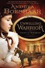 Unwilling Warrior (Seasons of Redemption, Bk 1)