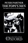The Pope's Men The Papal Civil Service in the Renaissance
