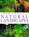 John Brookes' Natural Landscapes