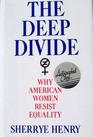 Deep Divide