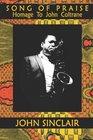Song of Praise Homage to John Coltrane