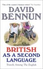 British as a Second Language Travels Among the English