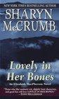 Lovely in Her Bones (Elizabeth MacPherson, Bk 2)