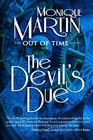 The Devil's Due: Out of Time Book #4 (Volume 4)