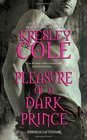 Pleasure of a Dark Prince (Immortals After Dark, Bk 9)