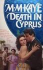 Death in Cyprus (Death in..., Bk 3) (aka Death Walked in Cyprus)