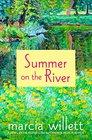 Summer on the River A Novel