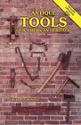 Antique Tools : Our American Heritage
