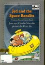 Jed and the Space Bandits