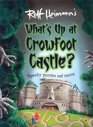 What's Up at Crowfoot Castle