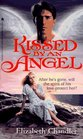 Kissed by an Angel (Kissed by an Angel Trilogy, Volume 1)