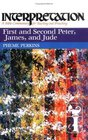 First and Second Peter James and Jude