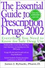 The Essential Guide to Prescription Drugs, 2002
