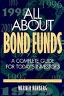 All About Bond Funds A Complete Guide for Today's Investors