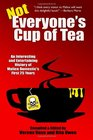 Not Everyone's Cup of Tea An Interesting and Entertaining History of Malice Dom
