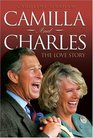 Camilla and Charles The Love Story