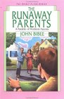The Runaway Parents The Parable of Problem Parents