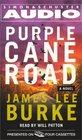 Purple Cane Road (Dave Robicheaux, Bk 11) (Audio Cassette) (Abridged)
