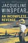 An Incomplete Revenge (Maisie Dobbs, Bk 5)