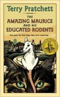 The Amazing Maurice and His Educated Rodents (Discworld, Bk 28)