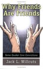Why Friends Are Friends: Some Quaker Core Convictions