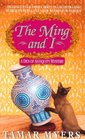 The Ming and I (Den of Antiquity, Bk 3)