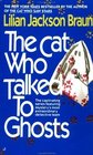 The Cat Who Talked to Ghosts (Cat Who...Bk 10)