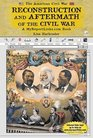 Reconstruction and Aftermath of the Civil War A MyreportlinksCom Book