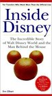 Inside Disney The Incredible Story of Walt Disney World and the Man Behind the Mouse
