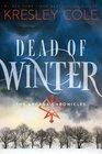 Dead of Winter (Arcana Chronicles, Bk 3)