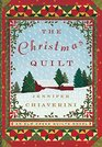 The Christmas Quilt: An Elm Creek Quilts Novel (The Elm Creek Quilts)