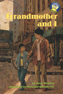 Grandmother and I (Spotlight books)