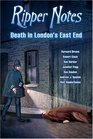 Ripper Notes Death in London's East End