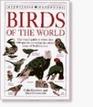 Birds of the World (Dorling Kindersley Handbooks)