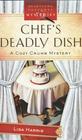 Chef's Deadly Dish (Cozy Crumb, Bk 3)