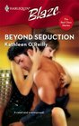 Beyond Seduction (Harlequin Blaze)