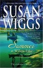 Summer At Willow Lake (Lakeshore Chronicles, Bk 1)