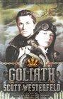 Goliath (Leviathan Trilogy (Quality))