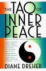 The Tao of Inner Peace A Guide to Inner and Outer Peace