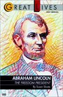 Abraham Lincoln  The Freedom President