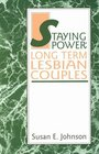 Staying Power: Long Term Lesbian Couples