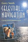 Celestial Navigation A Programmed Learning Course