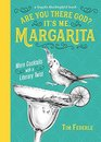 Are You There God It's Me Margarita More Cocktails with a Literary Twist